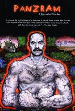 Panzram: A Journal of Murder by Thomas E. Gaddis.