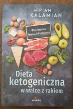 Dieta ketogeniczna w walce z rakiem - Miriam Kalamian ketoza polska ksiazka
