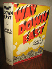WAY DOWN EAST Joseph R. Grismer PHOTOPLAY Edition 2nd Printing PLAY Classic