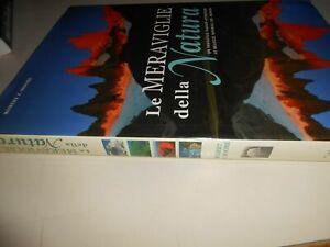 libro: LE MERAVIGLIE DELLA NATURA - ROBERT J.MOORE - TCI