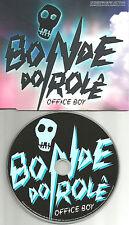 BONDE DO ROLE Office Boy ULTRA RARE Made in EUROPE PROMO CD single USA Seller