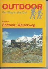 SCHWEIZ: WALSERWEG von Hans Hönl Taschenbuch 144 Seiten NEU LADENPREIS 12,90 €