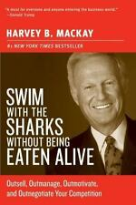 SWIM WITH THE SHARKS WITHOUT BEING EATEN ALIVE Harvey Mackay FREE SHIP paperback