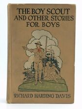 1917 The Boy Scout And Other Stories Richard Harding Davis Hard Cover K185