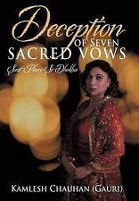 Deception of Seven Sacred Vows: Saat Phero Se Dhokha by Kamlesh Chauhan (Gauri)