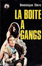 La boite a gangs / Dominique CLERC / La Cible Noire / 1 ère Edition // Policier