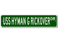 USS HYMAN G RICKOVER SSN 709 Ship Navy Sailor Metal Street Sign - Aluminum