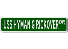 USS HYMAN G RICKOVER SSN 709 Street Sign - Navy