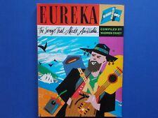 ## EUREKA -  THE SONGS THAT MADE AUSTRALIA - WARREN FAHEY - MUSIC