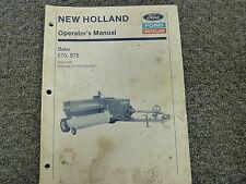 New Holland Ford Models 570 & 575 Baler Owner Operator Maintenance Manual