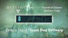Destiny 2 Pursuit Of Dreams Emblem CODE. INSTANT DELIVERY