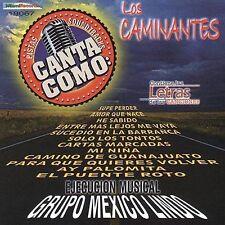 Grupo Mexico Lindo : Pistas: Canta Como Los Caminantes CD