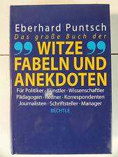 Das große Buch der Witze, Fabeln und Anekdoten2000 von Eberhard Puntsch  N453