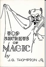 J.G. Thompson Jr. TOP SECRETS OF MAGIC TANNENS EDITION NEW CONDITION