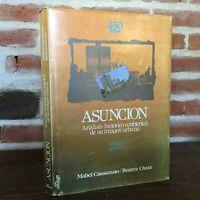 Asuncion Analisis Historico-Ambiental Imagen Urbana Álbum El Lector 1987