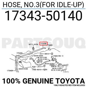 1734350140 Genuine Toyota HOSE, NO.3(FOR IDLE-UP) 17343-50140