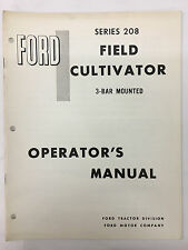 Ford Tractor Series 208 3-Bar Mounted Field Cultivator Operator's Manual