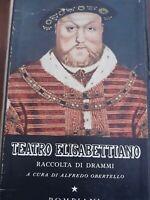 Teatro elisabettiano Alfredo obertello Bompiani 1951 cofanetto 2 volumi