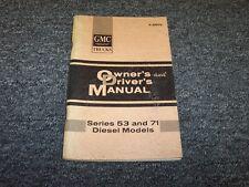 1966 GMC Series 71 Diesel Models 1-71 2-71 3-71 Owner Operator & Drivers Manual