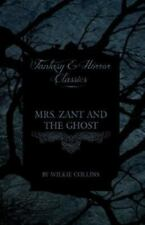 Mrs. Zant and the Ghost ('The Ghost's Touch') (Fantasy and Horror Classics) (Pap