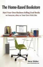 Start Your Own Business Selling Used Books on Amazon, Ebay or Your Own Web Si...