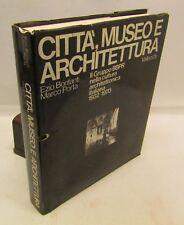 RARO ARTE - E. Bonfanti, M. Porta: Città, museo e architettura, Vallecchi 1973