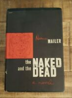 THE NAKED AND THE DEAD - A Novel by Norman Mailer / 1948 1st Printing/X-Library