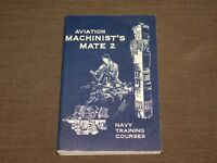 VINTAGE 1958 US NAVY AVIATION MACHINIST'S  MATE  2 TRAINING COURSE   BOOK
