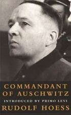 Commandant of Auschwitz : The Autobiography of Rudolf Hoess by Constantine Fitz