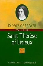 15 Days of Prayer with Saint Therese of Lisieux, Tonnelier, Constant, Good Book