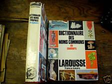 dictionnaire des noms communs / des noms propres /2 vol