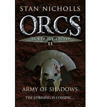 Orcs Bad Blood II: Army of Shadows: v. 2 (Gollancz)