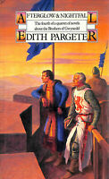 Afterglow And Nightfall (Brothers Of Gwynedd/Edith Pargeter) by Pargeter, Edith