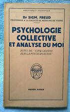 Psychologie Collective et analyse du Moi par Freud Payot Leçons de Psychanalyse