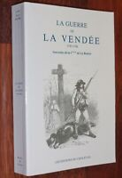 LA GUERRE DE LA VENDEE souvenirs Comtesse de la Bouëre 1994 Vendée Militaire