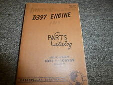 Caterpillar Cat Model D397 Engine Parts Catalog Manual Book S/N 10B1- 10B289