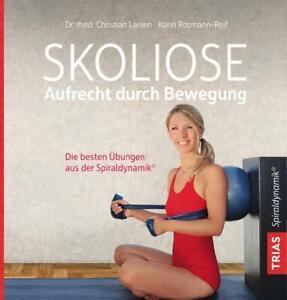 Skoliose - Aufrecht durch Bewegung von Christian Larsen (Taschenbuch)
