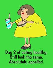 METAL FRIDGE MAGNET Day 2 Healthy Eating Still Same Appalled Friend Family Humor