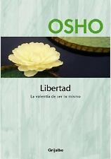 Libertad: La valentÃa de ser tu mismo (Spanish Edition)