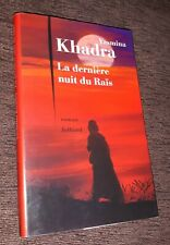 Yasmina Khadra La Dernière Nuit Du Raïs (Livre neuf) Editions Julliard l 2015