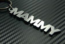 MAMMY Mam Mum Mummy Nan Mother Family Keyring Keychain Key Fob Bespoke Gift
