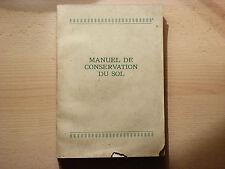 MANUEL DE CONSERVATION DU SOL / 1950
