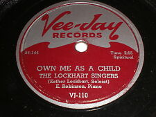 The Lockhart Singers: Own Me As A Child 78 - Vee-Jay 110 - Black Gospel