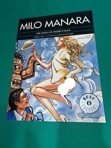 MILO MANARA - DUE VIAGGI CON FEDERICO FELLINI - MONDADORI OSCAR BESTSELLERS 2001