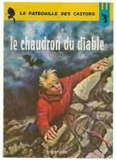 MITACQ . LA PATROUILLE DES CASTORS N°14 . LE CHAUDRON DU DIABLE . EO . 1966 .