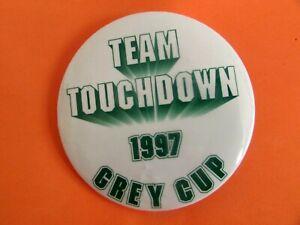 Team Touchdown 1997 Grey Cup Button