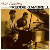 Chico Hamilton Introduces Freddie Gambrell (2 LP On 1 CD)