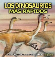 Los Dinosaurios Mas Rapidosthe Fastest Dinosaurs (Conoce a Los Dinosau-ExLibrary