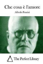 Che Cosa è L'amore by Alfredo Panzini (2015, Paperback)