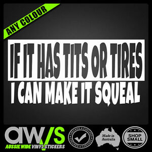 FUNNY CAR STICKER DECAL IF IT HAS TITS OR TIRES / JDM BURNOUT TURBO SKID CAR